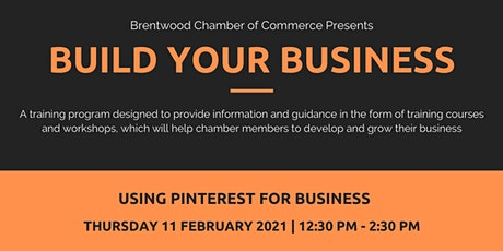 Build Your Business: Using Pinterest For Business tickets