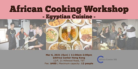 African Cooking Workshop - Egyptian Cuisine- tickets
