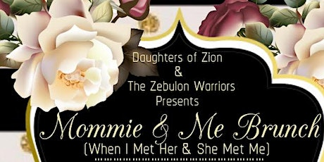 Mommie and Me Brunch (When I Met Her and She Met Me) tickets