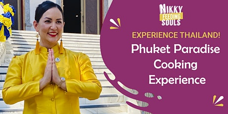 Phuket Paradise Cooking Experience​ tickets