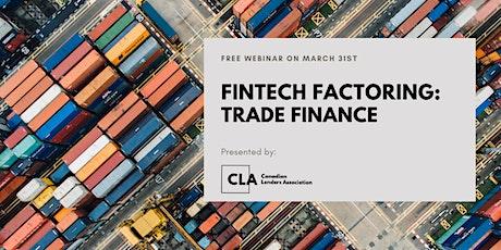 Fintech Factoring: Trade Finance tickets
