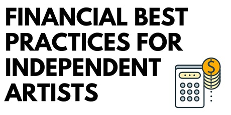 Financial Best Practices for Independent Artists tickets