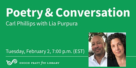 Poetry & Conversation: Carl Phillips with Lia Purpura tickets