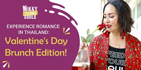 Experience Romance in Thailand: Valentine's Day Brunch Edition​! tickets