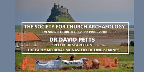 SCA Lecture: Dr David Petts - The Early Medieval Monastery of Lindisfarne tickets