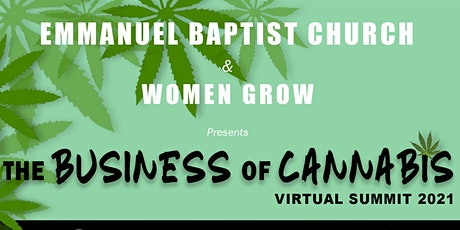 "EBC & Women Grow  ""The Business of Cannabis Summit"" - Feb 19th & 20th tickets"