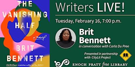 Writers LIVE! Brit Bennett, The Vanishing Half tickets