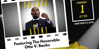 "Otto V. Banks Announcement for Mayor 2021 & ""Change Agent"" viewing"