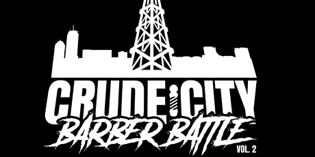 Crude City Barber Battle Vol.2 tickets
