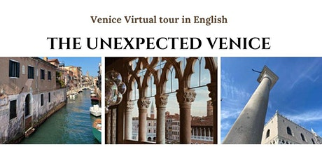 """""""The Unexpected Venice""""  Virtual Tour in English tickets"""