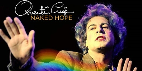 QUENTIN CRISP - NAKED HOPE WRITTEN & PERFORMED BY MARK FARRELLY tickets