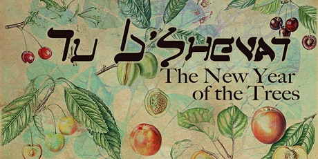 Tu B'Shevat Seder Take-Out and Discussion tickets