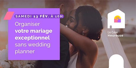 Organiser  votre mariage exceptionnel sans wedding planner billets