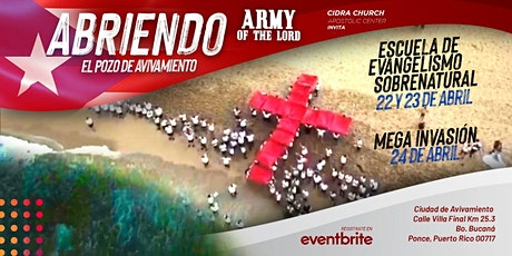ARMY OF THE LORD Regresa a PR/Escuela Evangelismo Sobrenatural e Invasión entradas