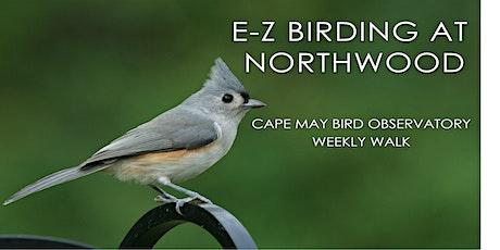 E-Z Birding at Northwood tickets