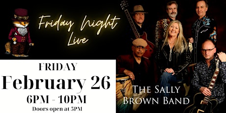 Friday Night Live w/ The Sally Brown Band tickets