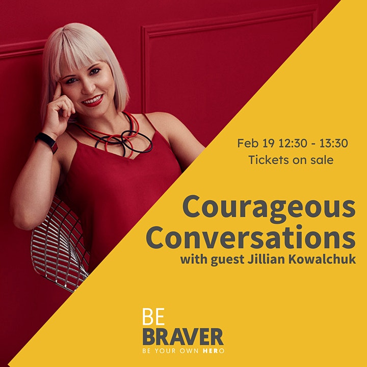 Courageous Conversations Live with Guest Jillian Kowalchuk image