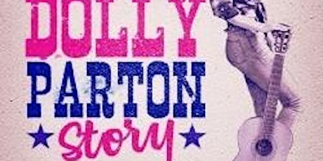 THE DOLLY PARTON STORY BY HANNAH RICHARDS tickets