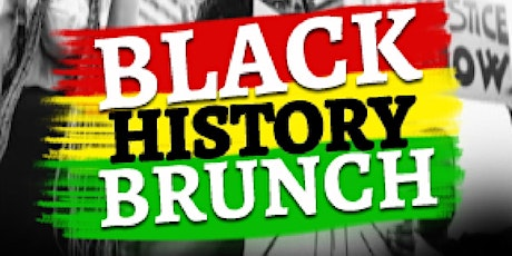 """FOR THE CULTURE"" Black History Brunch tickets"