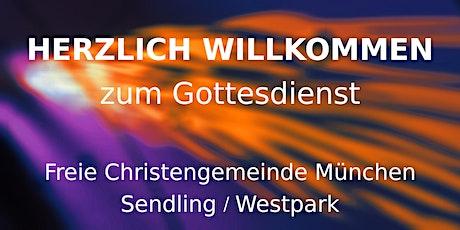 Gottesdienst vor Ort (München) Tickets