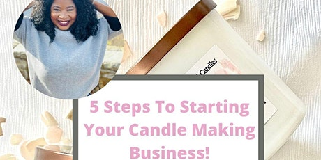 5 Steps To Starting Your Candle Making Business tickets