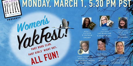 Monday, March 1, 5:30 pm Pacific time - Women's Yakfest! tickets