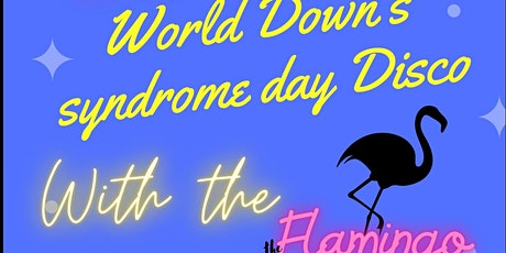 World Down's syndrome day Disco tickets