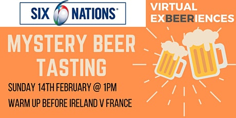 6 Nations Virtual Beer Tasting - Ireland v France tickets