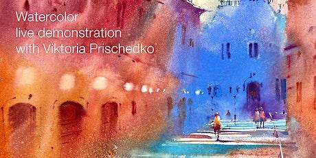 Watercolor live demonstration with Viktoria Prischedko Tickets