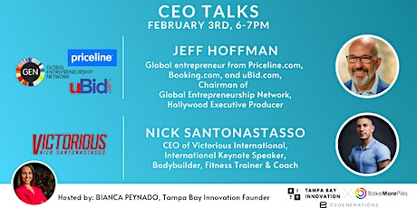 """CEO TALKS"" with Jeff Hoffman & Nick Santonastasso tickets"