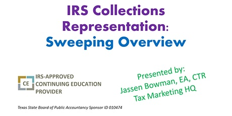 IRS Collections Representation: A Sweeping Overview tickets