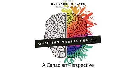 QUEERING MENTAL HEALTH: A Canadian Perspective tickets