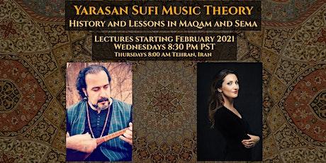 Yarasan Sufi Music Theory tickets