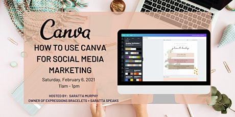 How to use CANVA for Social Media Marketing tickets