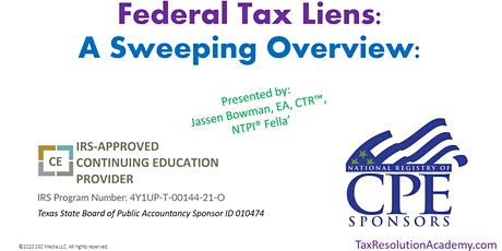 Federal Tax Liens: A Sweeping Overview tickets