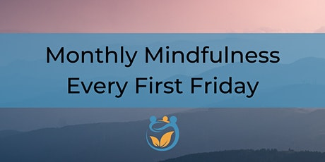 First Friday Mindfulness tickets