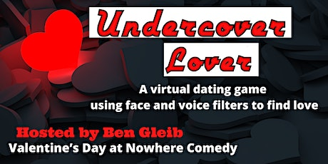 Undercover Lover - Live Dating Game Show with Ben Gleib tickets
