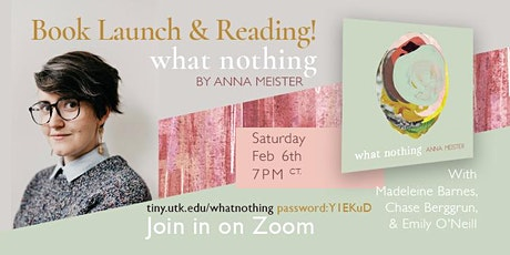 Anna Meister Reads from 'What Nothing' tickets