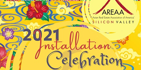 2021 AREAA Silicon Valley Installation Celebration tickets