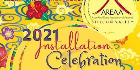 2021 AREAA Silicon Valley Installation Celebration tickets