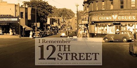 I Remember 12th Street Virtual Movie Screening tickets