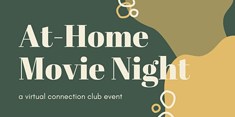 "At-Home Movie Night: ""Moonstruck"" tickets"