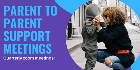 PARENT TO PARENT: Support Meetings tickets