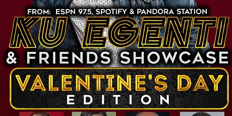 Ku Egenti & Friends (Valentine's Day Edition) Early Show tickets