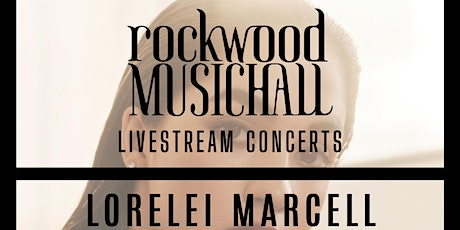 Lorelei Marcell - Facebook Live - THANK YOU for your generous donation. tickets