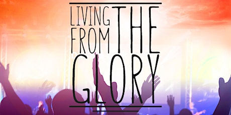 Living From The Glory Conference tickets