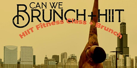 Can We Brunch + HIIT? tickets