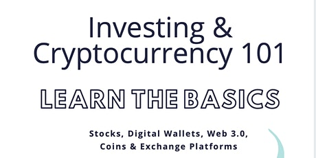 Investing & Cryptocurrency 101 tickets