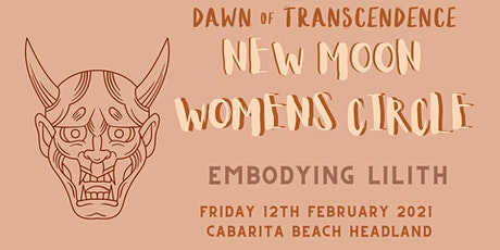 New Moon Women's Circle - Feb2021 tickets