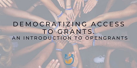 Democratizing Access to Grants: An Introduction to OpenGrants tickets